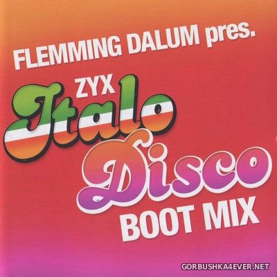 Flemming Dalum pres ZYX Italo Disco Boot Mix [2019]