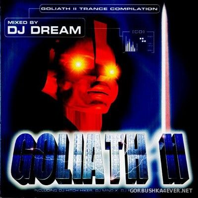 [DJ Beat Records] Goliath II Trance Compilation [1998] Mixed by DJ Dream