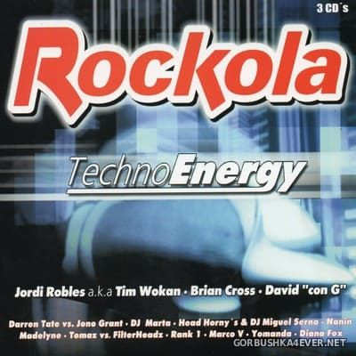 [Tempo Music] Rockola Techno Energy [2003] / 3xCD / Mixed by Jordi Robles & Brian Cross