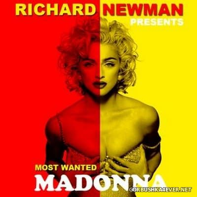 Madonna - Most Wanted [2014] Mixed by Richard Newman