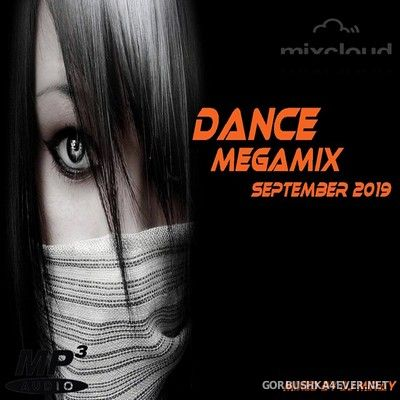 DJ Miray - Dance Megamix September 2019