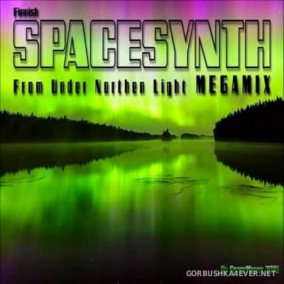 DJ SpaceMouse - Finnish Spacesynth (From Under Northen Light) Megamix [2018]