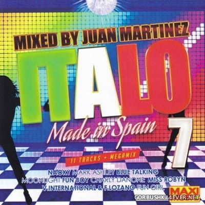 [Maxi Music] Italo Made In Spain vol 7 [2019] Megamix by Juan Martinez