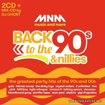 MNM - Back To The 90s & Nillies [2019] / 3xCD