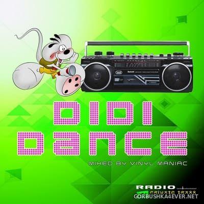Didi Dance [2019] Mixed by Vinyl Maniac DJ