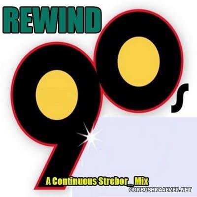 Rewind 90's [2019] by Strebor