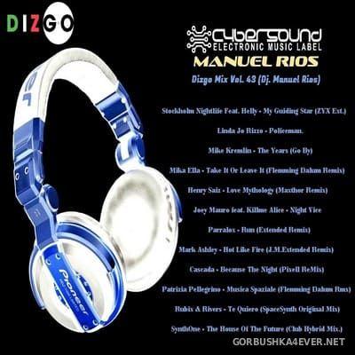 DJ Manuel Rios - Dizgo Mix vol 43 [2019]