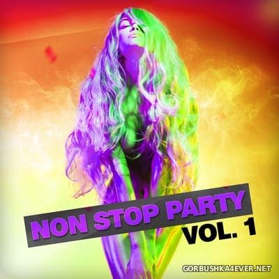 [Attention] Non Stop Party vol 1 [2019]
