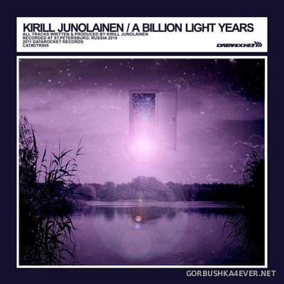 Kirill Junolainen - A Billion Light Years [2011]