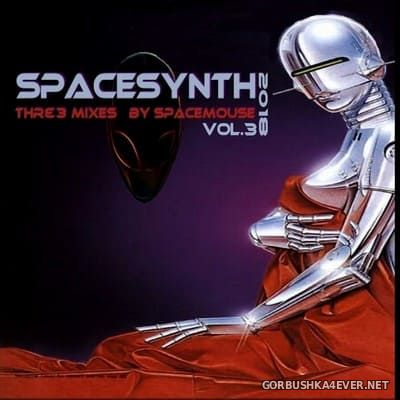 DJ SpaceMouse - Spacesynth Three Mixes vol 3 [2018]