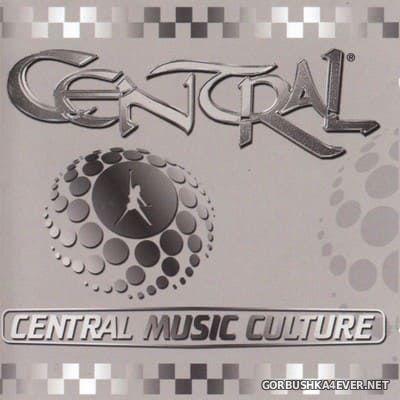 [Central Rock Records] Central - Central Music Culture [2002] / 2xCD
