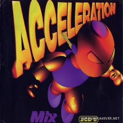 [Acceleration] Acceleration Mix [1997] / 2xCD / Mixed by Nando Dixcontrol