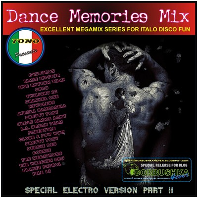 DJ Tono - Dance Memories Mix - Special Electro Mix vol 02