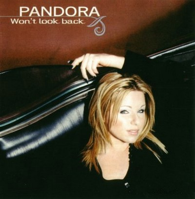 Pandora - Won't Look Back [2002]