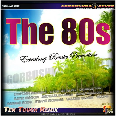 The 80s - Ten Touch Remix 01