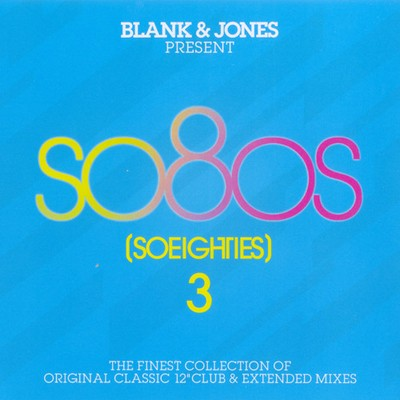 Blank & Jones Presents So80s (So Eighties) vol. 03 [2010] / 3xCD