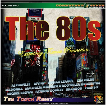 The 80s - Ten Touch Remix 02