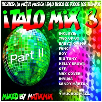 MatixMix Italo Mix III [2011] / 2nd Part