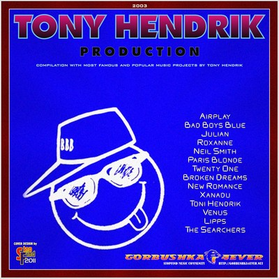 Tony Hendrik Production: Bad Boys Blues & Disco Projects [2003] / 2xCD