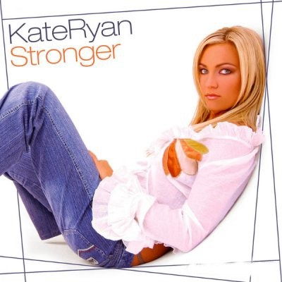 Kate Ryan - Stronger [2004]