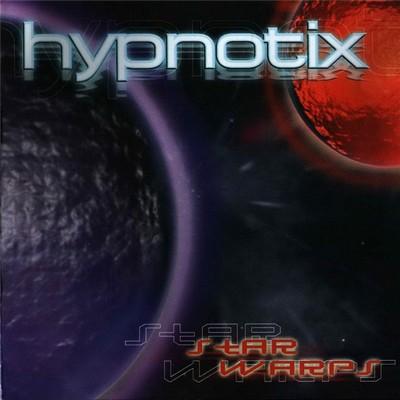 Hypnotix - Star Warps [2001]