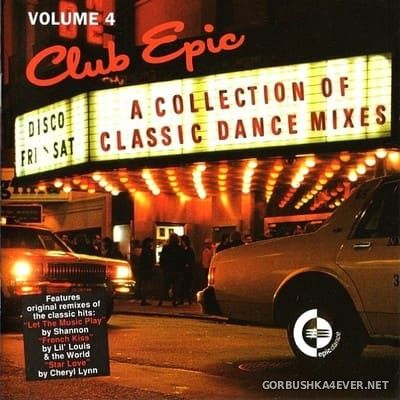 Club Epic (A Collection Of Classic Dance Mixes) vol 4 [1996]