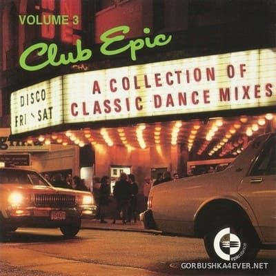 Club Epic (A Collection Of Classic Dance Mixes) vol 3 [1994]
