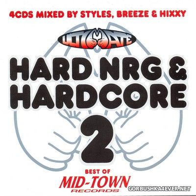[Central Station] Ultimate Hard NRG & Hardcore vol 2 [2005] / 4xCD
