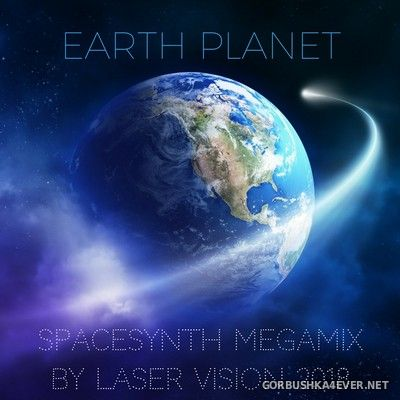 Earth Planet Spacesynth Megamix [2018] by Laser Vision