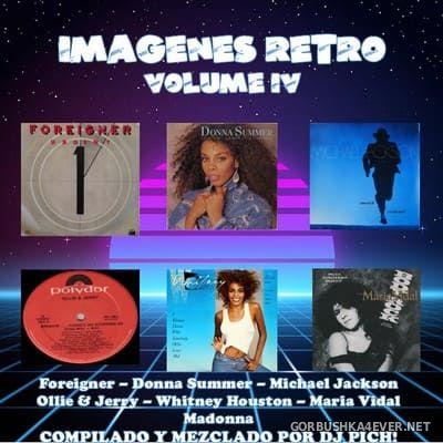 DJ Pich - Imágenes Retro Mix IV [2019]