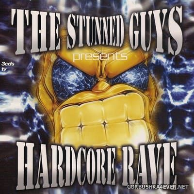 [Tempo Music] The Stunned Guys presents Hardcore Rave [2001] / 3xCD