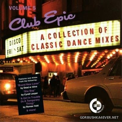 Club Epic (A Collection Of Classic Dance Mixes) vol 5 [1996]