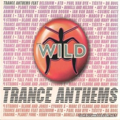 [Central Station] Wild Trance Anthems [2008] / 3xCD