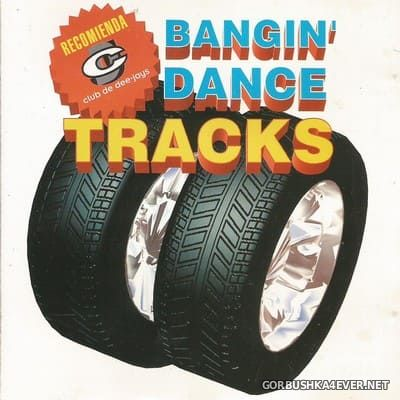 [Rave On] Bangin' Dance Tracks [1995]