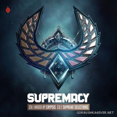 Supremacy 2019 (Mixed By Crypsis) [2019] / 2xCD