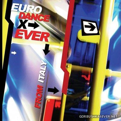 [Benvenuto Ed. Musicali] Eurodance X Ever [2006]