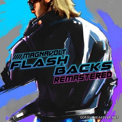 Magnavolt - Flashbacks Remastered [2019]