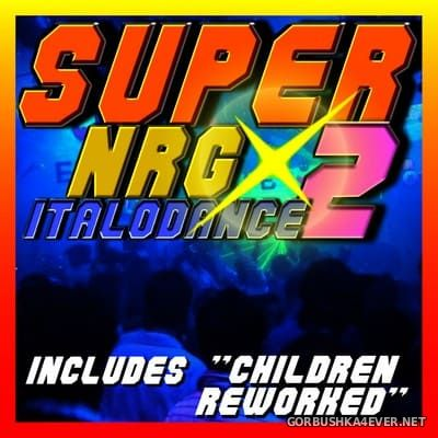 [Dieffe S.r.l.] Super NRG Italodance vol 2 [2010]