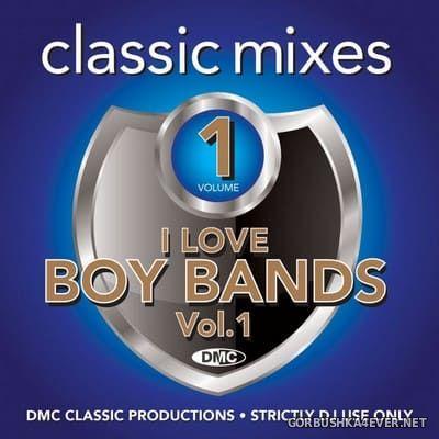 [DMC] Classic Mixes - I Love Boy Bands vol 1 [2019]