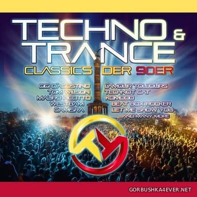Techno & Trance Classics Der 90er [2019]
