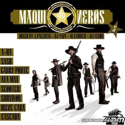 Maquineros 00 vol 5 [2019] by Jose Palencia, DJ Yany, Marta Gamber & DJ Lenox