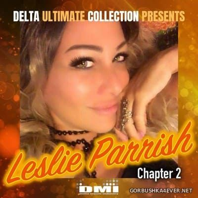 Leslie Parrish - Delta Ultimate Collection (Chapter 2) [2019]