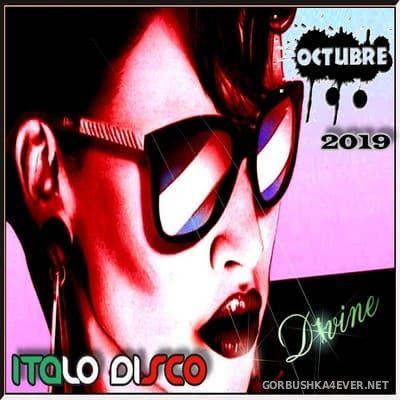 DJ Divine - Italo Disco Octubre Mix 2019