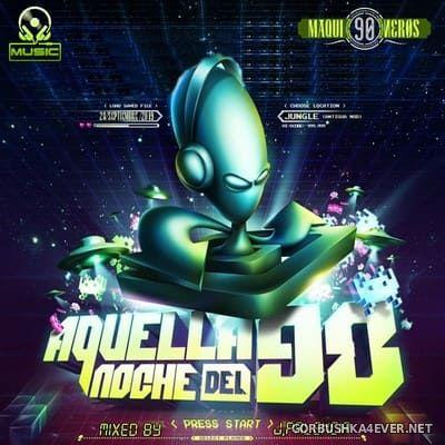 Aquella Noche Del 90 [2019] Mixed by Jose Palencia
