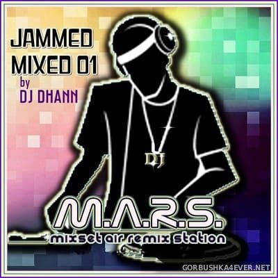 DJ Dhann - Jammed Mixed 01 [2010]