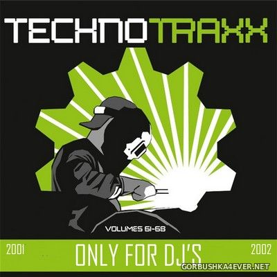 Techno Traxx (Only For DJ's) vol 61 - vol 68 [2002]