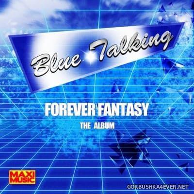 Blue Talking - Forever Fantasy (The Album) [2019]
