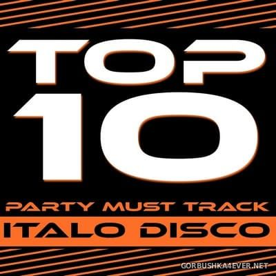 [Expanded Music] Top 10 Party Must Track (Italo Disco) [2013]