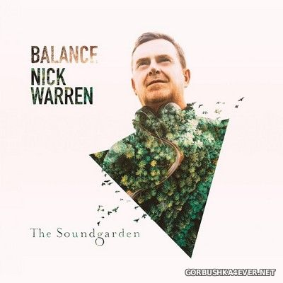 Balance presents The Soundgarden [2019] Mixed by Nick Warren