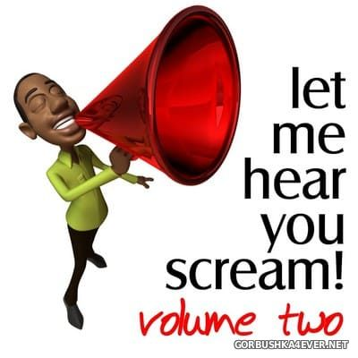 [Titty Twister] Let Me Hear You Scream vol 2 (The Bigroom Handz Up Party) [2009]